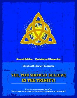 Sim! Você Deve Acreditar na Trindade