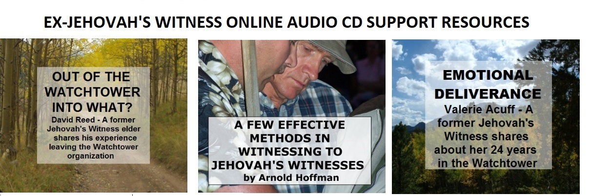 Ex-Jehovah's Witness Online Audio CD Support