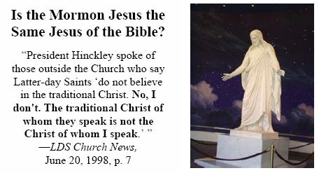Is the Mormon Jesus the Same Jesus of the Bible?
