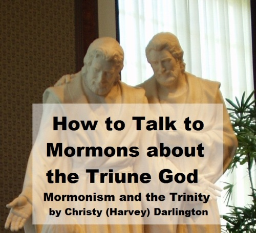 How to Talk to Mormons about the Trinity