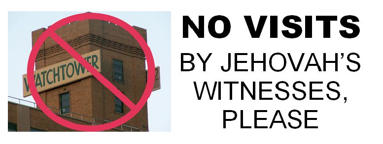 No Visits by Jehovah's Witnesses Please Sticker