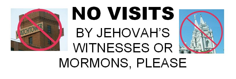 No Visits by Jehovah's Witnesses or Mormons Please Sticker